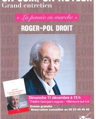 """Un soir, un auteur """"La pensée en marche"""" Roger-Pol Droit"""
